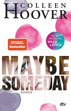 Band 1 von 2 der Maybe Someday Reihe von Colleen Hoover.