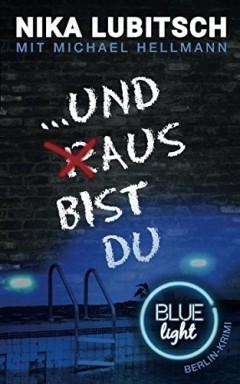 Teil 1 von 3 der Blue Light Reihe von Nika Lubitsch u.a..