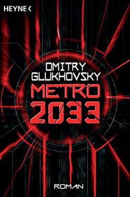 Band 1 von 3 der Metro Reihe von Dmitry Glukhovsky.