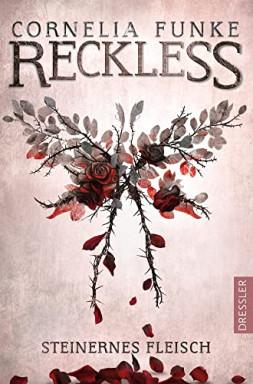 Buch 1 von 4 der Reckless Reihe von Cornelia Funke.
