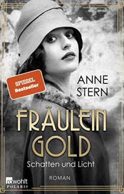 Band 1 von 2 der Fräulein Gold / Hebamme Hulda Gold Reihe von Anne Stern.