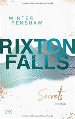 Band 1 von 3 der Rixton Falls Reihe von Winter Renshaw.