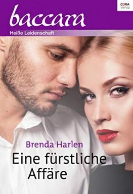 Teil 1 von 6 der Reigning Men - Sechs Prinzen finden die große Liebe Reihe von Brenda Harlen.