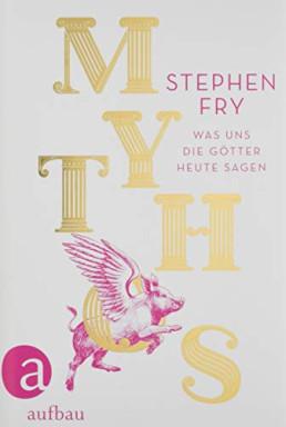 Teil 1 von 3 der Mythos Trilogie Reihe von Stephen Fry.