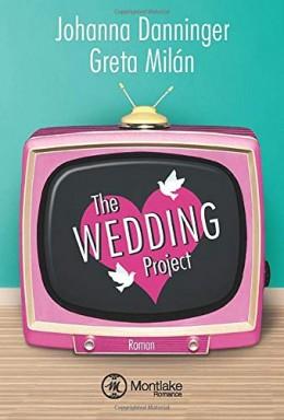 Band 1 von 2 der The Wedding Project Reihe von Johanna Danninger u.a..