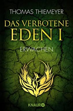 Teil 1 von 3 der Das verbotene Eden Reihe von Thomas Thiemeyer.