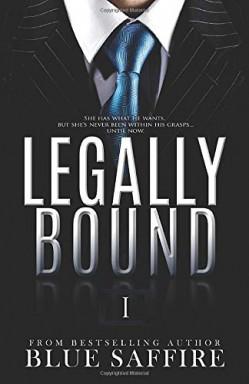 Teil 1 von 10 der Legally Bound Reihe von Blue Saffire.
