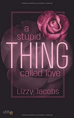 Buch 1 von 2 der The Thing Called Love Reihe von Lizzy Jacobs.