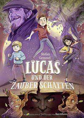 Band 1 von 2 der Lucas Reihe von Stefan Gemmel.