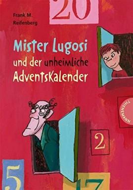 Buch 1 von 2 der Mister Lugosi Reihe von Frank M. Reifenberg.