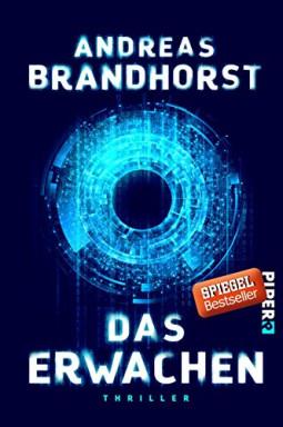 Band 1 von 2 der Künstliche Intelligenz Reihe von Andreas Brandhorst.