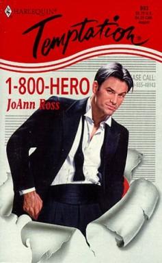Teil 1 von 7 der Hero for Hire Reihe von JoAnn Ross u.a..