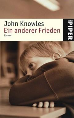 Teil 1 von 2 der Frieden Reihe von John Knowles.