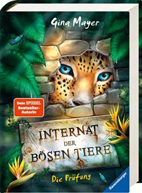 Buch 1 von 3 der Internat der bösen Tiere Reihe von Gina Mayer.