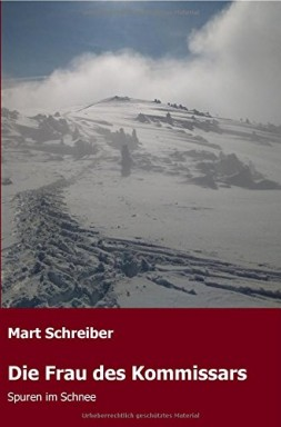 Buch 1 von 2 der Marlies die Frau des Kommissars Reihe von Mart Schreiber.