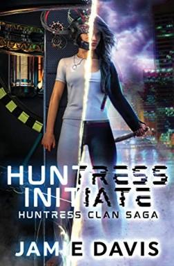 Buch 1 von 5 der Huntress Clan Saga Reihe von Jamie Davis u.a..
