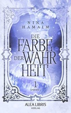 Band 1 von 10 der Die Farbe der Wahrheit Reihe von Nina Hamaim.