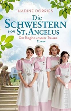 Band 1 von 5 der Die Schwestern von St. Angelus Reihe von Nadine Dorries.