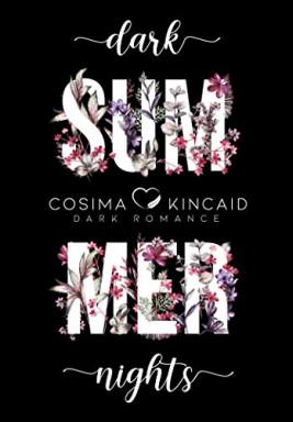 Band 1 von 3 der Dark Summer Reihe von Cosima Kincaid.