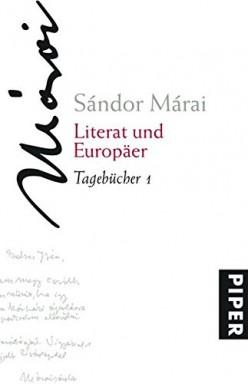 Teil 1 von 2 der Tagebücher Reihe von Sándor Márai.