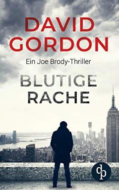 Band 1 von 2 der Joe Brody Reihe von David Gordon.