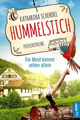 Band 1 von 4 der Hummelstich / Bea von Maarstein ermittelt Reihe von Katharina Schendel.