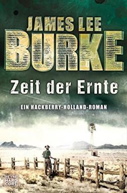 Teil 1 von 6 der Hackberry Holland Reihe von James Lee Burke.