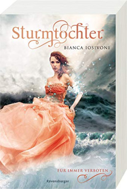 Teil 1 von 3 der Sturmtochter Reihe von Bianca Iosivoni.