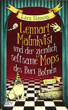 Buch 1 von 3 der Lennart Malmkvist und der magische Mops Reihe von Lars Simon.