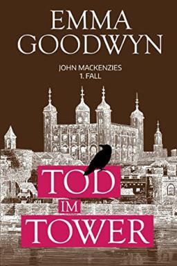 Buch 1 von 9 der John Mackenzie Reihe von Emma Goodwyn.