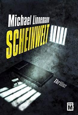 Teil 1 von 3 der BKA-Beamtin Jennifer Dachs / Schein Reihe von Michael Linnemann.