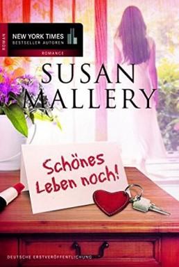 Teil 1 von 3 der Los Lobos Reihe von Susan Mallery.