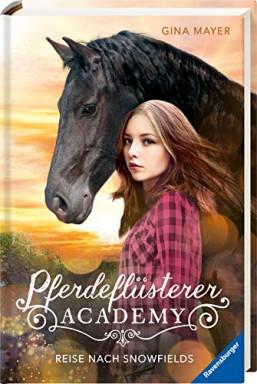Band 1 von 8 der Pferdeflüsterer Academy Reihe von Gina Mayer.