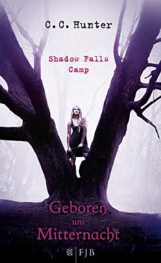 Buch 1 von 9 der Shadow Falls Reihe von C. C. Hunter.