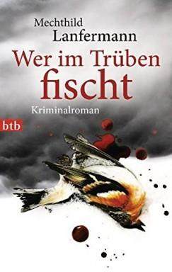 Buch 1 von 4 der Emma Vonderwehr und  Edgar Blume Reihe von Mechthild Lanfermann.