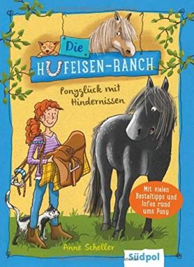 Band 1 von 3 der Die Hufeisen-Ranch Reihe von Anne Scheller u.a..