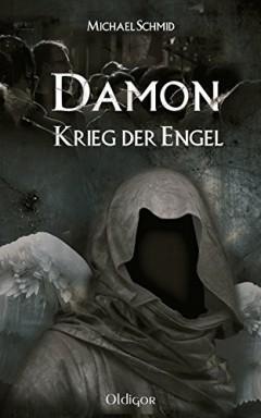 Teil 1 von 3 der Damon Reihe von Michael Schmid.
