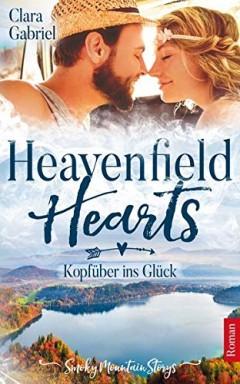 Teil 1 von 3 der Heavenfield Hearts / Smoky Mountain Reihe von Clara Gabriel.