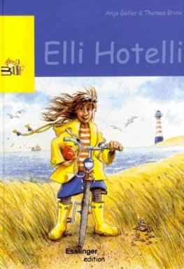 Band 1 von 2 der Elli Hotelli Reihe von Thomas Brinx u.a..