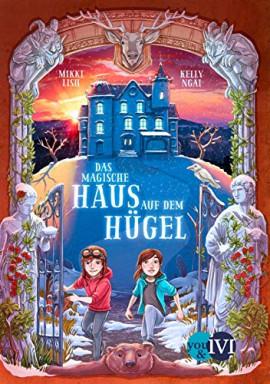 Buch 1 von 2 der Das Magische Haus auf dem Hügel Reihe von Mikki Lish u.a..