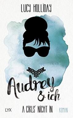 Teil 1 von 3 der A Girls' Night In / Diven Reihe von Lucy Holliday.