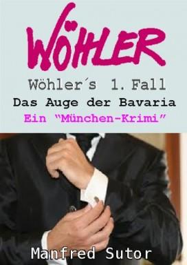 Band 1 von 34 der Ex-Kommissar Klaus Wöhler Reihe von Manfred Sutor.