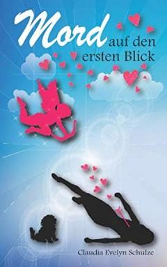 Band 1 von 2 der Werbetexterin Janin / Humor, Herz und Hund Reihe von Claudia Evelyn Schulze.