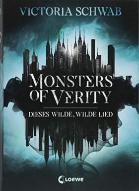 Band 1 von 2 der Monsters of Verity Reihe von Victoria E. Schwab.
