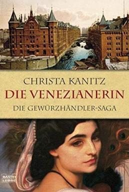 Teil 1 von 3 der Die Gewürzhändler Reihe von Christa Kanitz.