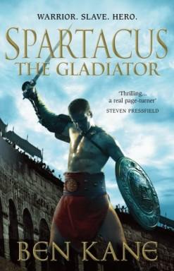 Band 1 von 2 der Spartacus Reihe von Ben Kane.