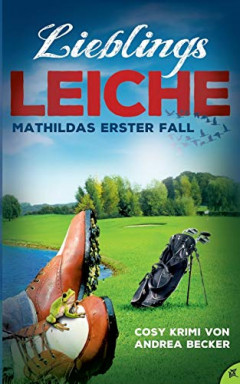 Buch 1 von 2 der Privatdetektivin Mathilda Reihe von Andrea Becker.
