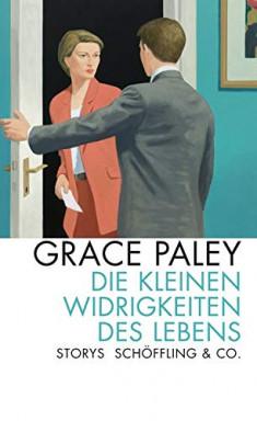 Teil 1 von 3 der Faith Darwin Reihe von Grace Paley.