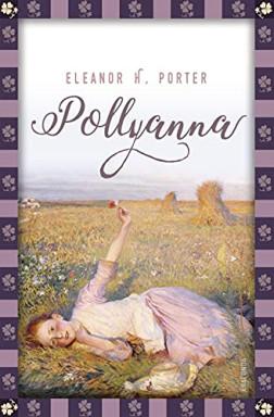 Teil 1 von 2 der Pollyanna Reihe von Eleanor H. Porter.