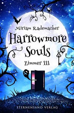 Buch 1 von 2 der Harrowmore Souls Reihe von Miriam Rademacher.